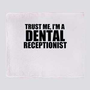Trust Me, I'm A Dental Receptionist Throw Blan