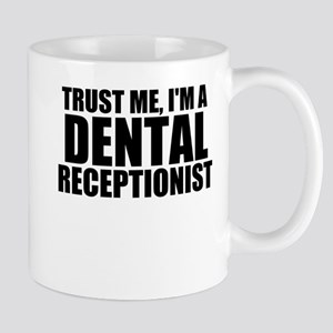 Trust Me, I'm A Dental Receptionist Mugs
