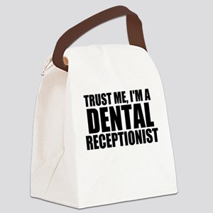 Trust Me, I'm A Dental Receptionist Canvas Lun