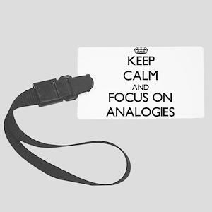 Keep Calm And Focus On Analogies Luggage Tag