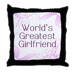 World's Greatest Girlfriend Throw Pillow