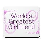 World's Greatest Girlfriend Mousepad