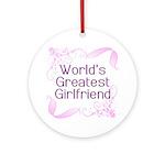 World's Greatest Girlfriend Ornament (Round)