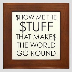Show me the money Framed Tile