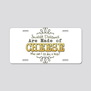 Dreams Made of Cheese Aluminum License Plate