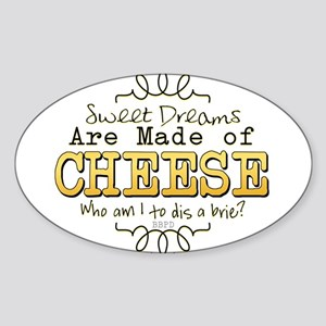 Dreams Made of Cheese Sticker