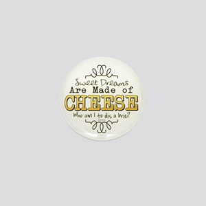 Dreams Made of Cheese Mini Button