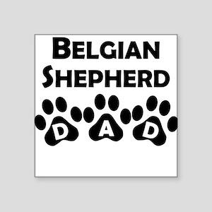 Belgian Shepherd Dad Sticker