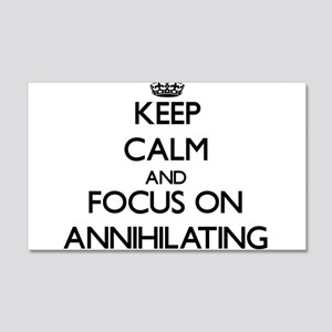 Keep Calm And Focus On Annihilating Wall Decal