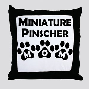 Miniature Pinscher Mom Throw Pillow