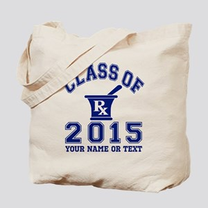 Class Of 2015 Pharmacy Tote Bag