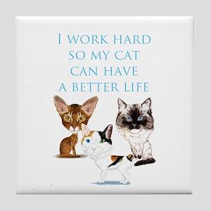 I Work Hard Tile Coaster