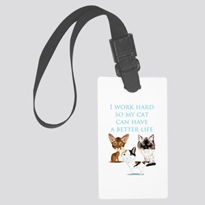 I Work Hard Large Luggage Tag