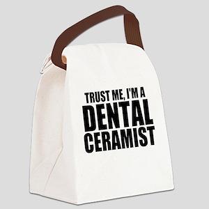 Trust Me, I'm A Dental Ceramist Canvas Lunch B