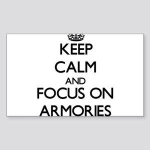 Keep Calm And Focus On Armories Sticker