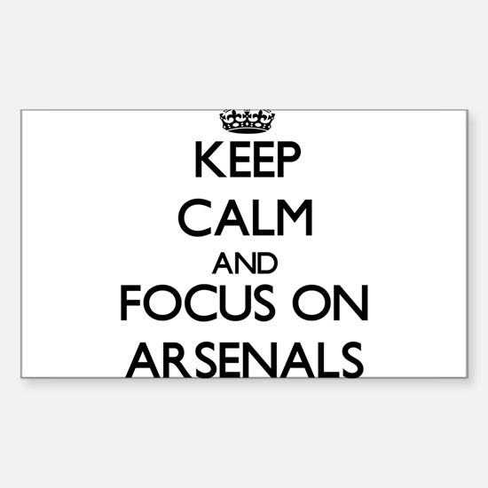 Keep Calm And Focus On Arsenals Decal