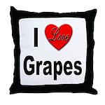 I Love Grapes Throw Pillow