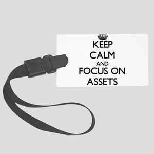 Keep Calm And Focus On Assets Luggage Tag