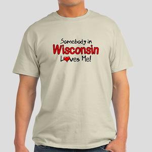 Somebody - Wisconsin Light T-Shirt