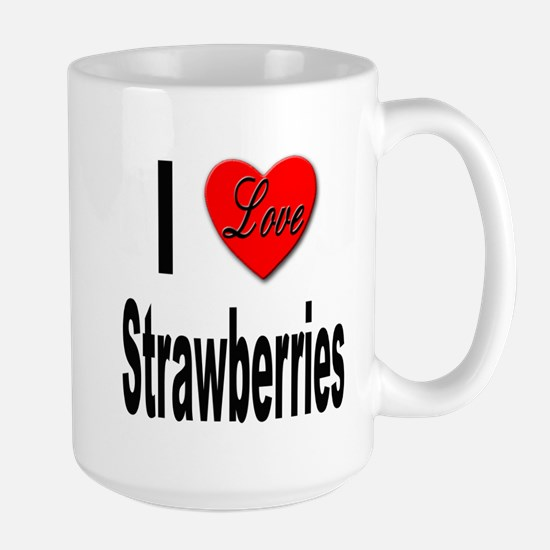 I Love Strawberries Large Mug