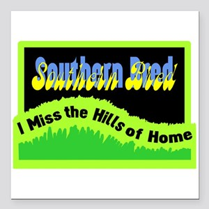 """Hills Of Home Square Car Magnet 3"""" x 3"""""""