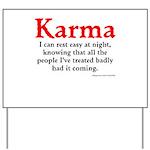 Karma Yard Sign