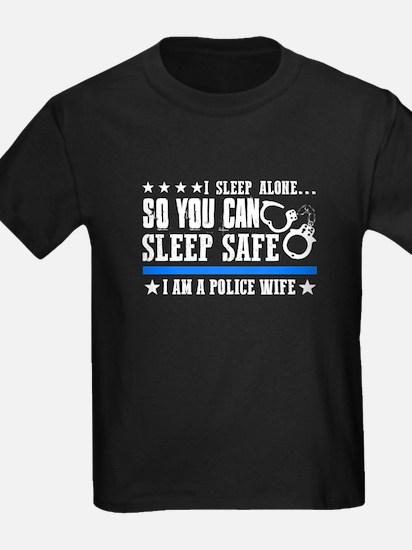 I sleep alone you can sleep safe police wi T-Shirt