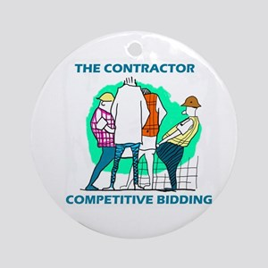 The Contractor Competitive Bidding Round Ornament