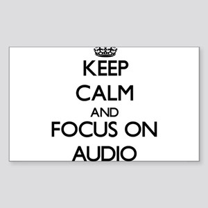 Keep Calm And Focus On Audio Sticker