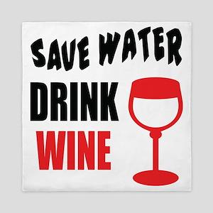 Save Water Drink Wine Queen Duvet