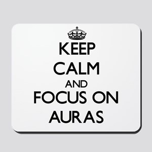 Keep Calm And Focus On Auras Mousepad