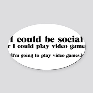 I Could be Social Oval Car Magnet