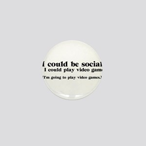 I Could be Social Mini Button