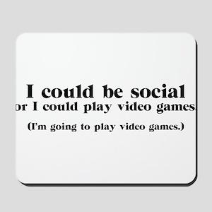 I Could be Social Mousepad