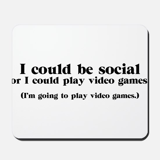 I Could be Social Mousepad