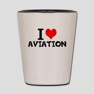 I Love Aviation Shot Glass