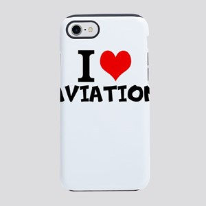 I Love Aviation iPhone 7 Tough Case