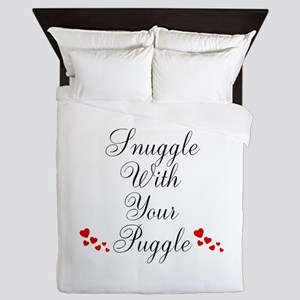 Snuggle With Your Puggle Queen Duvet
