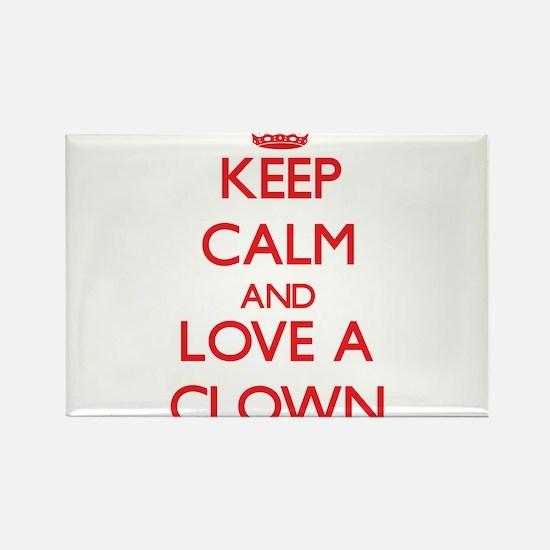 Keep Calm and Love a Clown Magnets
