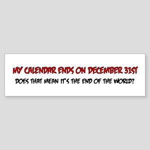 End Of The World Calendar Bumper Sticker
