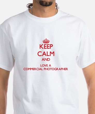 Keep Calm and Love a Commercial Photographer T-Shi