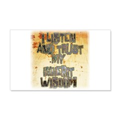 Trust My Wisdom Grunge Style Wall Decal