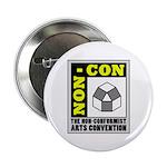 "Non-Conformist Arts Convention 2.25"" Button"