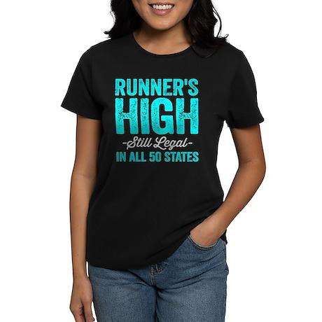 Runner's High. Still Legal. Women's Dark T-Shirt