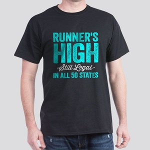 Runner's High. Still Legal. Dark T-Shirt