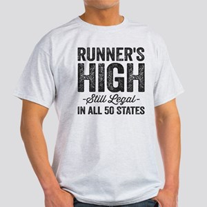 Runner's High. Still Legal. Light T-Shirt