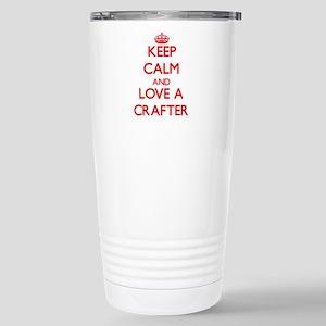 Keep Calm and Love a Crafter Travel Mug