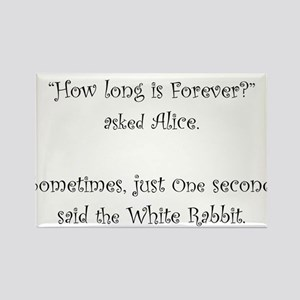 How Long Is Forever Alice Magnets