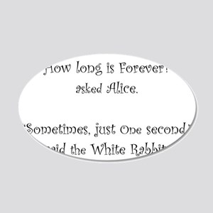 How Long Is Forever Alice Wall Decal