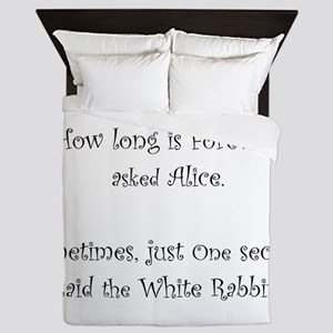 How Long Is Forever Alice Queen Duvet